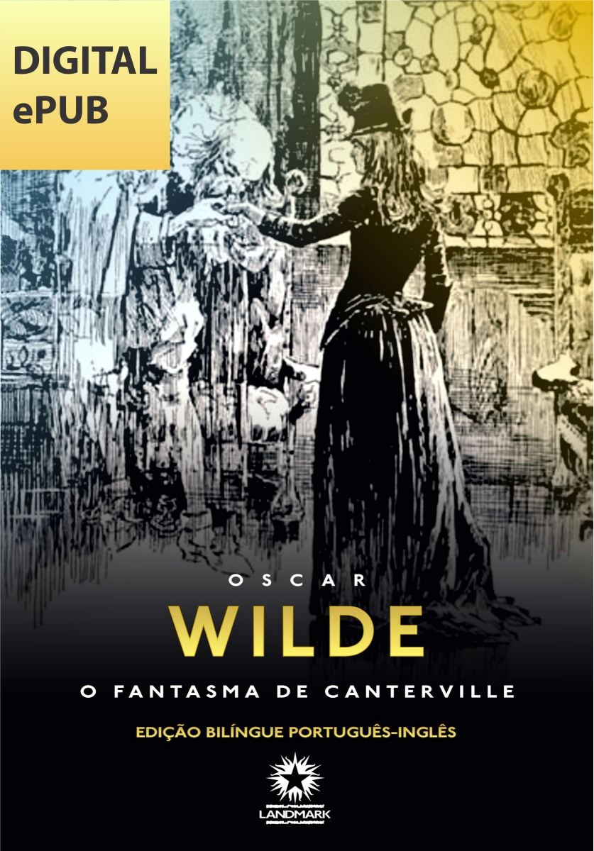 O Fantasma de Canterville: The Canterville Ghost
