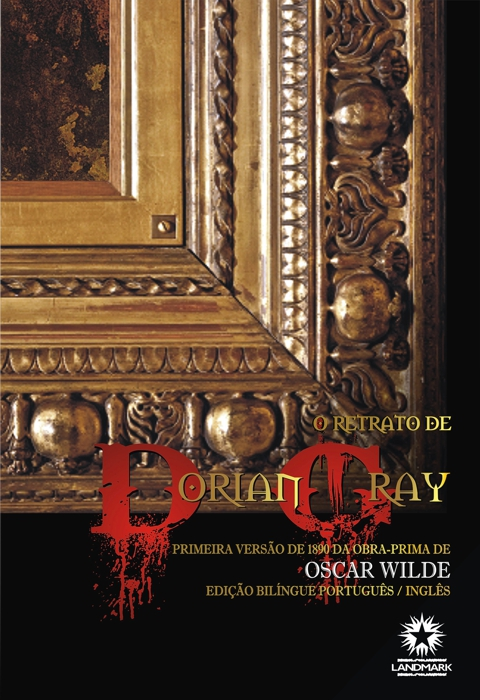 O Retrato de Dorian Gray : The Picture of Dorian Gray